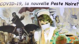 Exposition : COVID-19, la nouvelle peste noire ?
